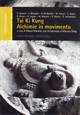 Tai Ki Kung - Alchimie in Movimento