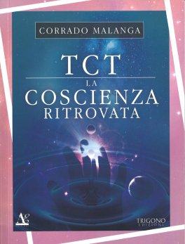 TCT - La Coscienza Ritrovata