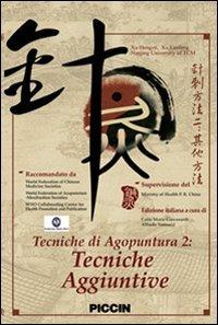 Macrolibrarsi - Tecniche di Agopuntura 2: Tecniche Aggiuntive