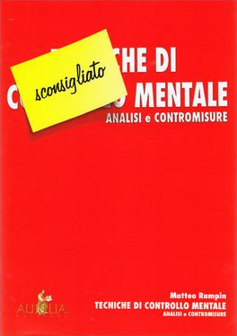 Tecniche di Controllo Mentale