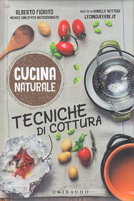 Tecniche di Cottura - Cucina Naturale