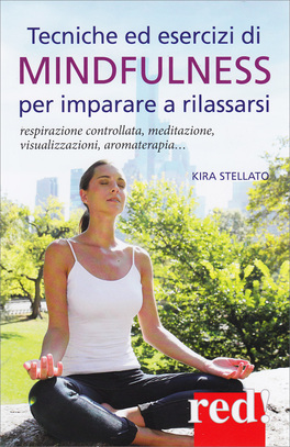 Mindfulness per Imparare a Rilassarsi