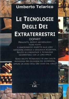 Le Tecnologie degli Dei Extraterrestri