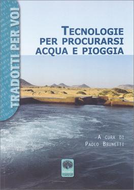 Tecnologie per Procurarsi Acqua e Pioggia