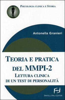 teoria e pratica del mmpi 2 antonella granieri rh macrolibrarsi it mmpi 2 manuale mmpi 2 manual and scoring