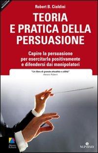 Teoria e Pratica della Persuasione
