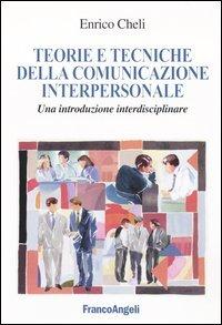 Teoria e Tecniche della Comunicazione Interpersonale