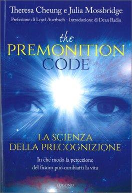 The Premonition Code - La scienza della precognizione
