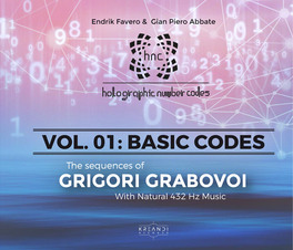 The Sequences of Grigori Grabovoi 432 Hz - Volume 1 - Basic Codes