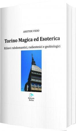 Torino Magica ed Esoterica