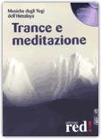 Macrolibrarsi - Trance e Meditazione