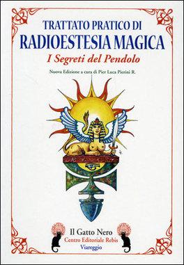 Macrolibrarsi - Trattato Pratico di Radioestesia Magica