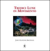 Tredici Lune in Movimento
