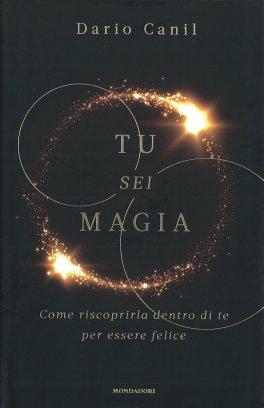 TU SEI MAGIA di Dario Canil