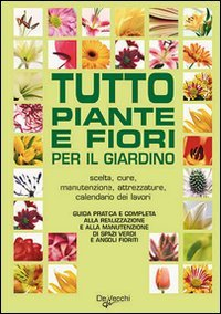tutto piante e fiori per il giardino senza dvd