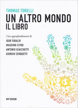 Un Altro Mondo - Il Libro
