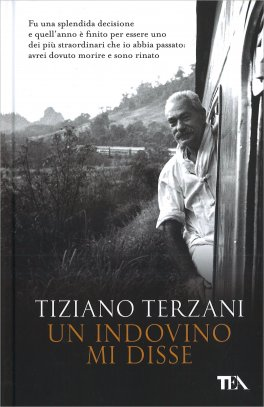 UN INDOVINO MI DISSE di Tiziano Terzani