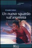 UN NUOVO SGUARDO SULL'ANORESSIA La danza come soluzione possibile - psicologia clinica di Claude Lorin, Claude Lorin