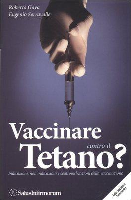 Vaccinare Contro il Tetano?