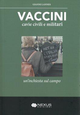Vaccini: Cavie Civili e Militari
