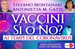 VIDEO CORSO - VACCINI Sì O NO AI TEMPI DEL CORONAVIRUS — DIGITALE Videocorso di approfondimento di Stefano Montanari, Antonietta Gatti