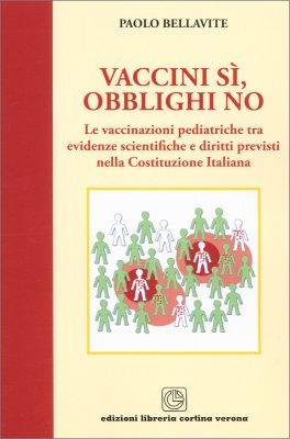 Vaccini Sì, Obblighi No