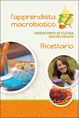 Macrolibrarsi - Video Streaming - L'Apprendista Macrobiotico - Corso Completo