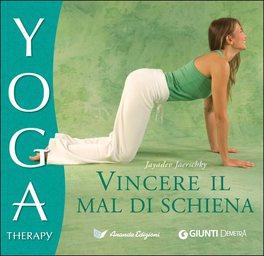 Vincere il Mal di Schiena - Yoga Therapy