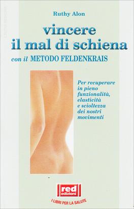 Vincere il Mal di Schiena con il Metodo Feldenkrais