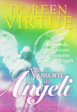 Visioni di Angeli - Saved by an Angel