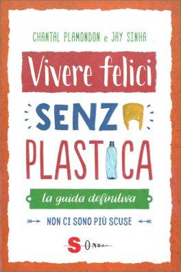 Vivere Felici Senza Plastica