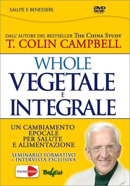 Whole - Vegetale e Integrale