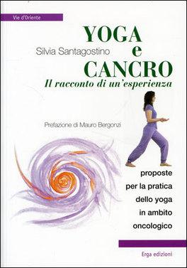 Yoga e Cancro il Racconto di un'Esperienza