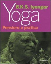 Yoga - Pensiero e Pratica