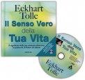Il Senso Vero della Tua Vita - LIBRO + DVD - LIBRO + DVD di Eckhart Tolle