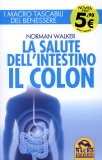 La Salute dell'Intestino - Il Colon - Libro