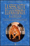 La Sessualità e la Maternità in Astrologia