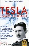 Tesla Lampo di Genio - LIBRO di Massimo Teodorani