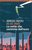 02.02.2020  - La Notte che Uscimmo dall'Euro — Libro