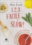 1, 2, 3 Facile e Slow! — Libro