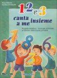 1 2 e 3 - Canta Insieme a Me  - Libro