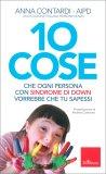 10 Cose che Ogni Bambino con Sindrome di Down Vorrebbe che Tu Sapessi — Libro