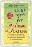 Le 10 Regole per Attirare la Fortuna