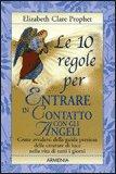 Le 10 Regole per Entrare in Contatto con gli Angeli — Libro