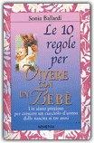 Le 10 Regole per Vivere con un Bebè
