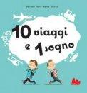 10 Viaggi e 1 Sogno - Libro Pop-up