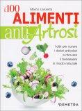 I 100 Alimenti Antiartrosi - Libro