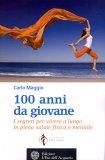 100 Anni da Giovane