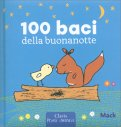 100 Baci della Buonanotte - Prima Infanzia - Libro