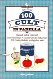 100 Cult in Padella  - Libro